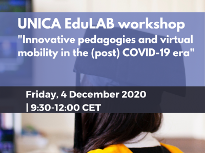 Online UNICA EduLAB Workshop: Innovative pedagogies and virtual mobility in the (post) COVID-19 era