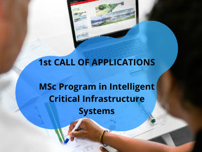 First Call of applications for 2021, for the MSc Programme in Intelligent Critical Infrastructure Systems | University of Cyprus