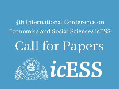 4th International Conference on Economics and Social Sciences icESS, 10-11 June | Call for papers