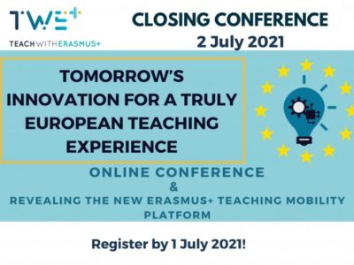 TWE+ Closing Conference: Tomorrow's Innovation for a Truly European Teaching Experience Conference | 2 July 2021