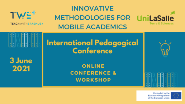 "TWE+ Innovative methodologies for mobile academics – An international pedagogical ""reverse"" conference, 3 June 2021"