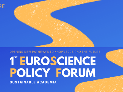 1st EuroScience Policy Forum: join the discussion on sustainable academia