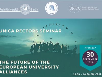 "UNICA Rectors' Seminar""The Future of the European Universities Alliances"""