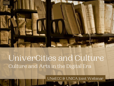 UNeECC and UNICA Joint Webinar: UniverCities and Culture | 17 November 2021